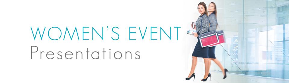 Women's Event Presentations